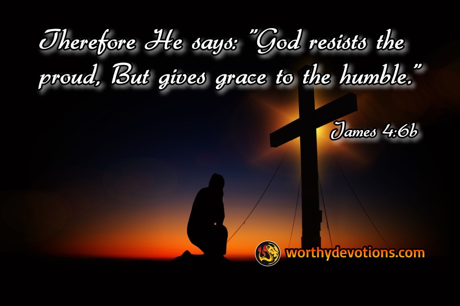 god-resists-proud-grace-to-the-humble