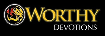 Worthy Christian Devotional – Daily Devotional
